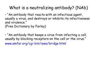 What is a neutralizing antibody? (NAb)