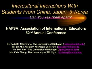 Intercultural Interactions With Students From China, Japan, & Korea