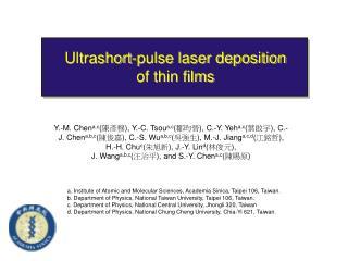 Ultrashort-pulse laser deposition of thin films