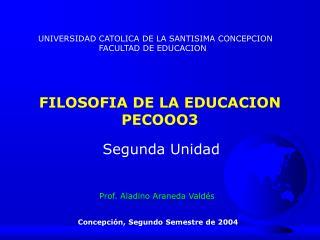 FILOSOFIA DE LA EDUCACION PECOOO3