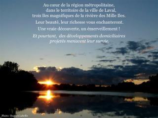 Au cœur de la région métropolitaine,     dans le territoire de la ville de Laval,