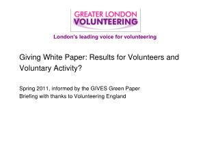 Giving White Paper: Results for Volunteers and Voluntary Activity?