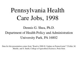 Pennsylvania Health Care Jobs, 1998