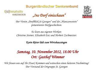 Samstag, 10. November 2012, 18.00 Uhr Ort: Gasthof Wimmer