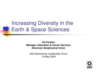 Increasing Diversity in the  Earth & Space Sciences
