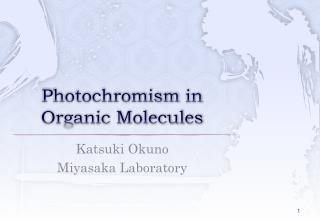Photochromism  in Organic Molecules