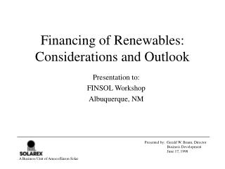 Financing of Renewables:  Considerations and Outlook