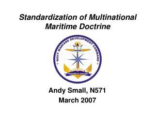 Standardization of Multinational Maritime Doctrine