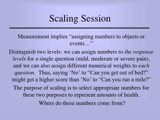 Scaling Session