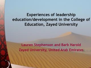 Experiences of leadership education/development in the College of Education, Zayed University