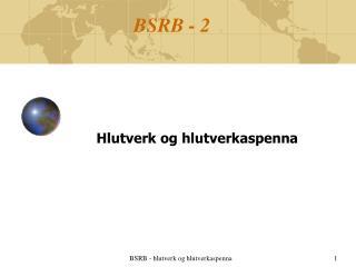 BSRB - 2