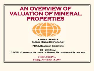 AN OVERVIEW OF VALUATION OF MINERAL PROPERTIES