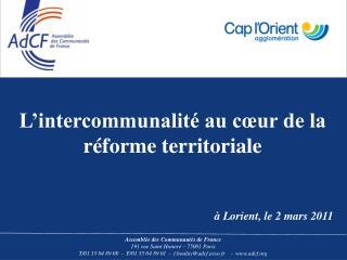 L'intercommunalité au cœur de la réforme territoriale à Lorient, le 2 mars 2011