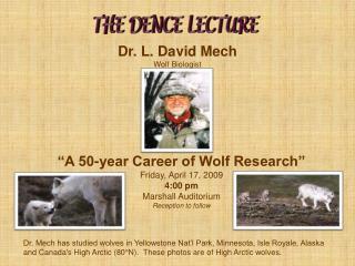 Dr. L. David Mech Wolf Biologist
