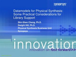 Datamodels for Physical Synthesis: Some Practical Considerations for Library Support
