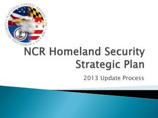 NCR Homeland Security  Strategic Plan