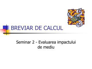 BREVIAR DE CALCUL