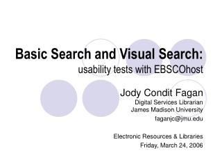 Basic Search and Visual Search: usability tests with EBSCOhost