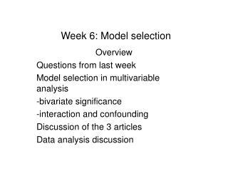 Week 6: Model selection