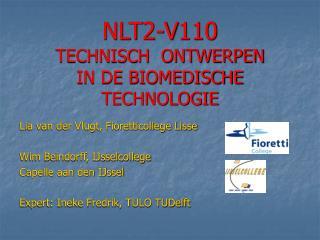 NLT2-V110 TECHNISCH  ONTWERPEN IN DE BIOMEDISCHE TECHNOLOGIE