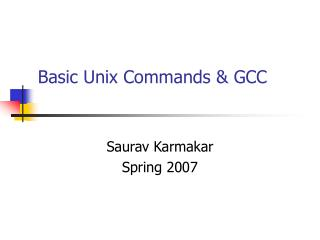 Basic Unix Commands & GCC