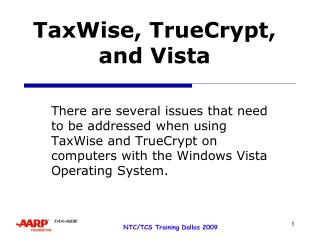 TaxWise, TrueCrypt, and Vista