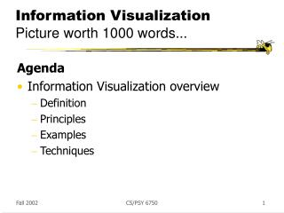 Information Visualization Picture worth 1000 words...