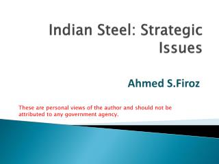 Indian Steel: Strategic Issues