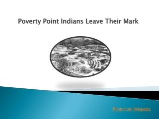 Poverty Point Indians Leave Their Mark