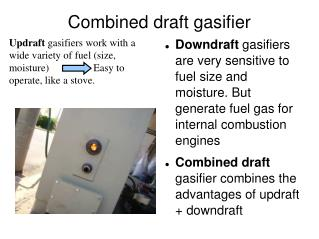 Combined draft gasifier