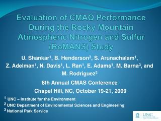 U. Shankar 1 , B. Henderson 2 , S. Arunachalam 1 ,