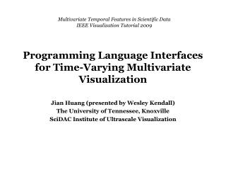 Programming Language Interfaces for Time-Varying Multivariate Visualization