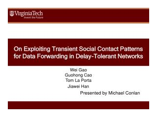 On Exploiting Transient Social Contact Patterns for Data Forwarding in Delay-Tolerant Networks