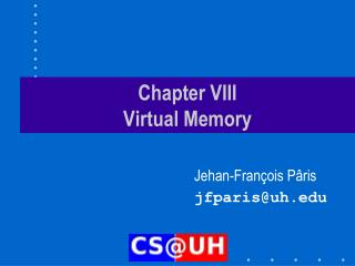 Chapter VIII Virtual Memory