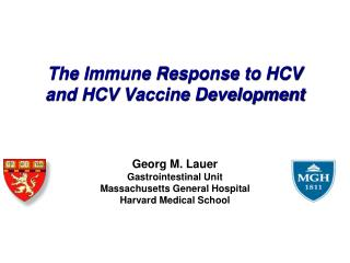 The Immune Response to HCV and HCV Vaccine Development
