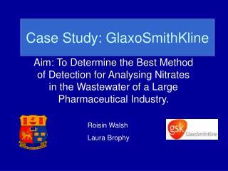 Case Study: GlaxoSmithKline