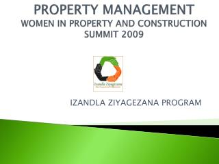 PROPERTY MANAGEMENT WOMEN IN PROPERTY AND CONSTRUCTION SUMMIT 2009