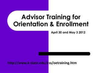 Advisor Training for Orientation & Enrollment