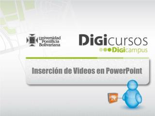 Inserción de Videos en PowerPoint