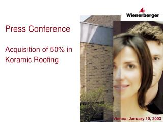Press Conference Acquisition of 50% in Koramic Roofing