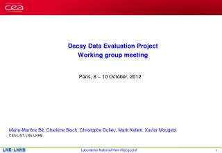 Decay Data Evaluation Project Working group meeting