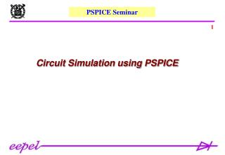 Circuit Simulation using PSPICE