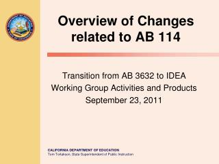 Overview of Changes related to AB 114