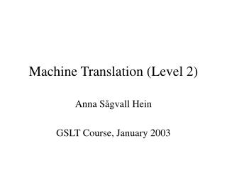 Machine Translation (Level 2)
