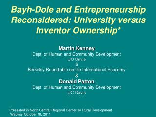 Bayh-Dole and Entrepreneurship Reconsidered: University versus Inventor Ownership*