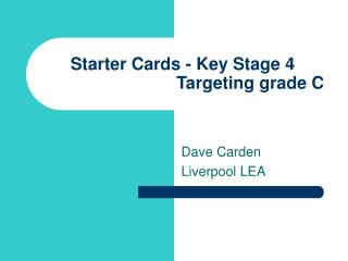 Starter Cards - Key Stage 4                             Targeting grade C
