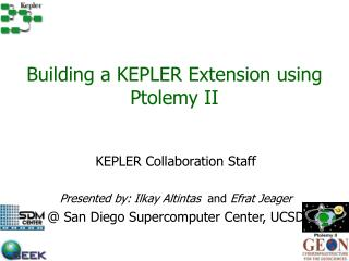 Building a KEPLER Extension using Ptolemy II