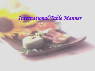 International Table Manner