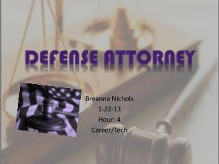 Breanna Nichols 1-22-13 Hour: 4 Career/Tech