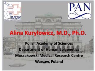 Alina Kury?owicz, M.D.,  Ph.D .